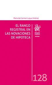 EL RANGO REGISTRAL EN LAS NOVACIONES DE HIPOTECA.