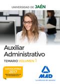 AUXILIAR ADMINISTRATIVO DE LA UNIVERSIDAD DE JAÉN. TEMARIO VOLUMEN 1