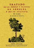 TRATADO DE LAS SIEMBRAS Y PLANTÍOS DE ÁRBOLES Y DE SU CULTIVO