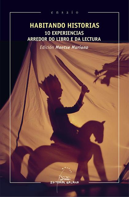 HABITANDO HISTORIAS. 10 EXPER.ARREDOR DO LIBRO E DA LECTURA.