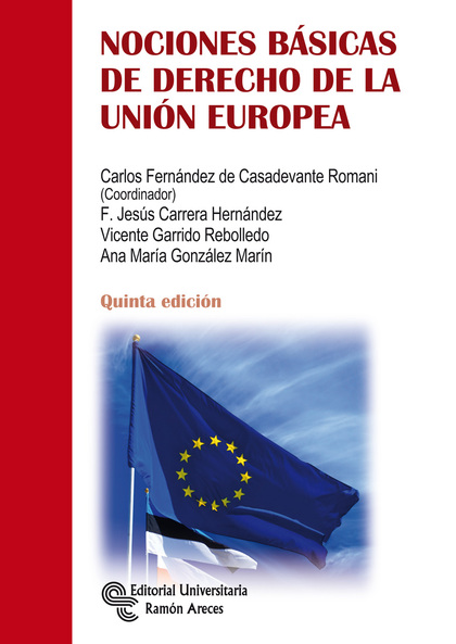 NOCIONES BÁSICAS DE DERECHO DE LA UNIÓN EUROPEA.