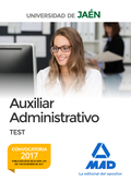 AUXILIAR ADMINISTRATIVO DE LA UNIVERSIDAD DE JAÉN. TEST
