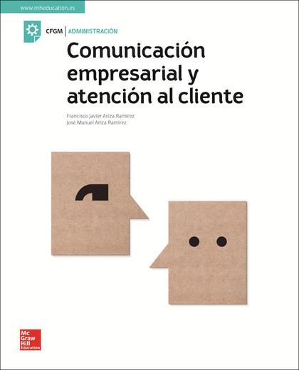 LA COMUNICACION EMPRESARIAL Y ATENCION AL CLIENTE.