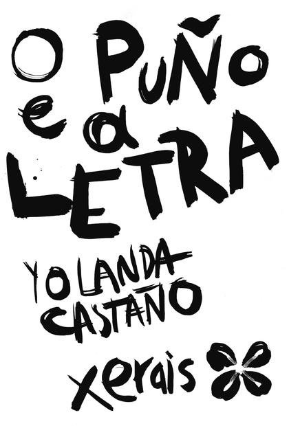 O PUÑO E A LETRA.