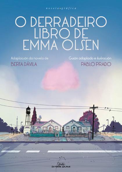 O DERRADEIRO LIBRO DE EMMA OLSEN (NOVELA GRÁFICA).
