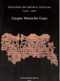 ESTUDIOS DE CRÍTICA TEXTUAL (1979-1986): IN MEMORIAN