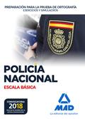 POLICÍA NACIONAL ESCALA BÁSICA PREPARACIÓN PARA LA PRUEBA DE ORTOGRAFÍA. EJERCIC