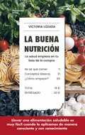 LA BUENA NUTRICIÓN. LA SALUD EMPIEZA EN TU LISTA DE LA COMPRA