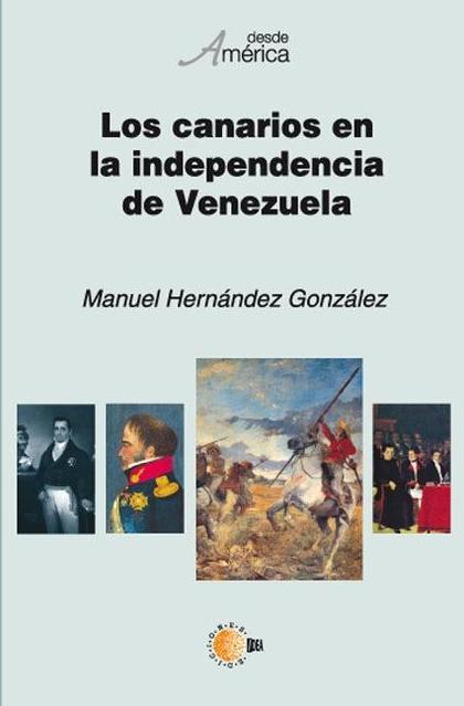 LOS CANARIOS EN LA INDEPENDENCIA DE VENEZUELA