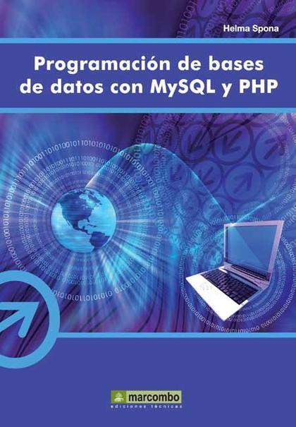 PROGRAMACIÓN DE BASES DE DATOS CON MYSQL Y PHP.