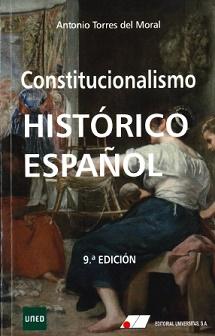 CONSTITUCIONALISMO HISTÓRICO ESPAÑOL 9ª EDIC..