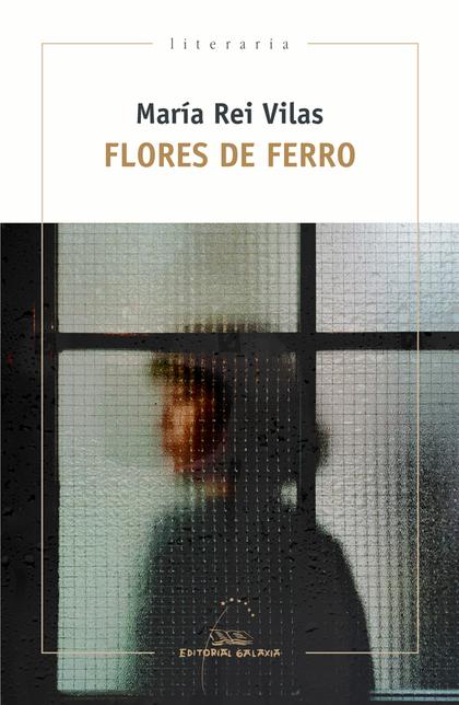 FLORES DE FERRO (PREMIO GARCIA BARROS 2020)