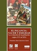 EL PALANCIA: NACER Y EMIGRAR.
