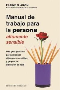 MANUAL DE TRABAJO PARA LA PERSONA ALTAMENTE SENSIBLE.