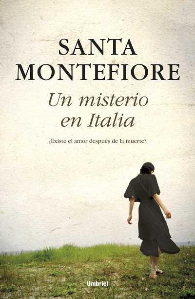 UN MISTERIO EN ITALIA : ¿EXISTE EL AMOR DESPUÉS DE LA MUERTE?