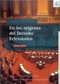 LOS ORÍGENES DEL DERECHO ECLESIÁSTICO : LA PROLUSIÓN PANORMITANA DE FRANCESCO SCADUTO