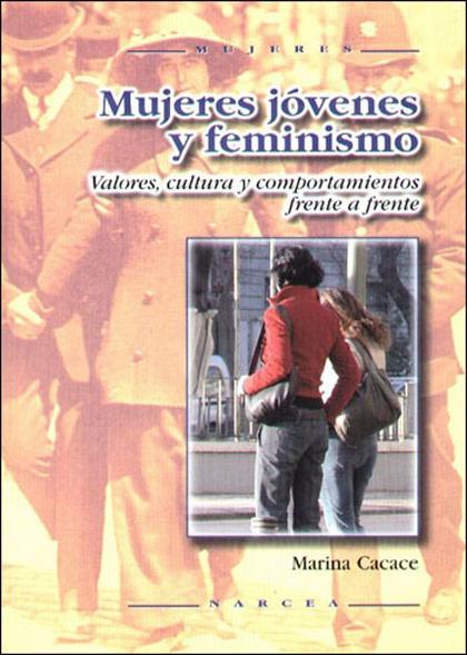 MUJERES JÓVENES Y FEMINISMO: VALORES, CULTURA Y COMPORTAMIENTO FRENTE