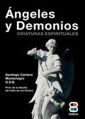 ÁNGELES Y DEMONIOS : CRIATURAS ESPIRITUALES