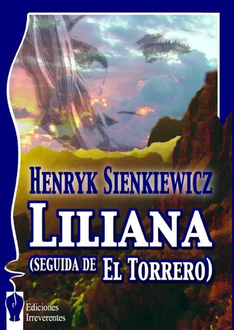 LILIANA : SEGUIDA DE EL TORRERO