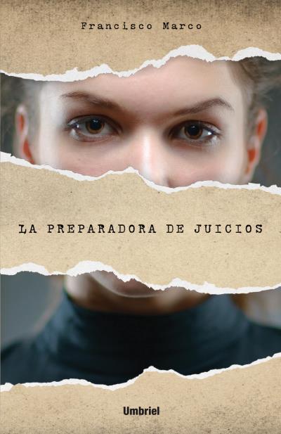 LA PREPARADORA DE JUICIOS.