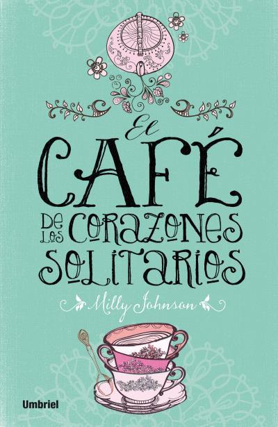 EL CAFÉ DE LOS CORAZONES SOLITARIOS.