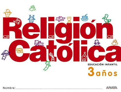 RELIGIÓN CATÓLICA 3 AÑOS..