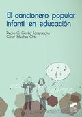 EL CANCIONERO POPULAR INFANTIL EN EDUCACIÓN.