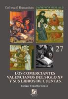 LOS COMERCIANTES VALENCIANOS DEL SIGLO XV Y SUS LIBROS DE CUENTAS