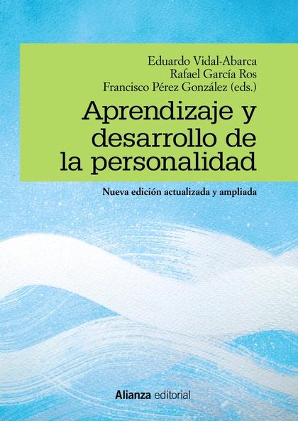 APRENDIZAJE Y DESARROLLO DE LA PERSONALIDAD. NUEVA EDICIÓN