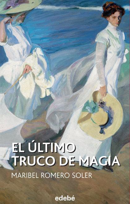 EL ÚLTIMO TRUCO DE MAGIA