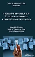 SOCIEDAD Y EDUCACIÓN 3.0 : ESPACIO DE INNOVACIÓN E INVESTIGACIÓN EN IGUALDAD