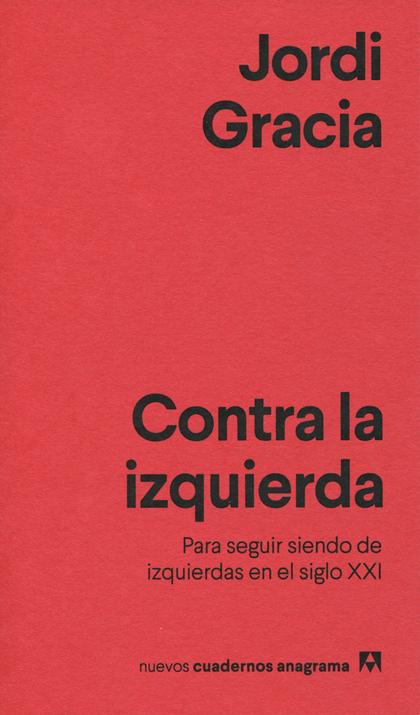 CONTRA LA IZQUIERDA.