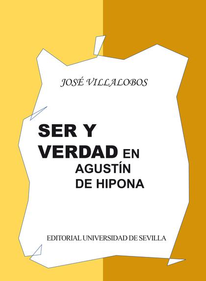 SER Y VERDAD EN AGUSTÍN DE HIPONA.
