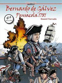 BERNARDO DE GÁLVEZ, PENSACOLA 1781