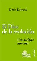 EL DIOS DE LA EVOLUCIÓN : UNA TEOLOGÍA TRINITARIA