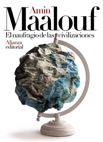 EL NAUFRAGIO DE LAS CIVILIZACIONES.