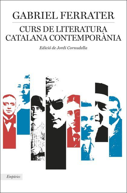 CURS DE LITERATURA CATALANA CONTEMPORÀNIA.