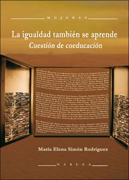 LA IGUALDAD TAMBIÉN SE APRENDE : CUESTIÓN DE COEDUCACIÓN
