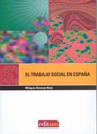 EL TRABAJO SOCIAL EN ESPAÑA                                                     UNA PROFESIÓN P