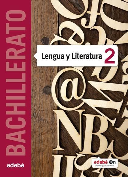 LENGUA Y LITERATURA 2º BACHILLERATO.
