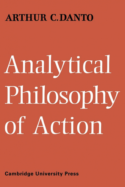 ANALYTICAL PHILOSOPHY OF ACTION