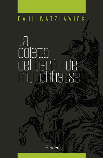 LA COLETA DEL BARÓN MÜNCHHAUSEN. PSICOTERAPIA Y REALIDAD