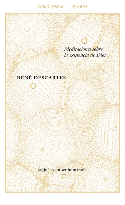 MEDITACIONES SOBRE LA EXISTENCIA DE DIOS (SERIE GREAT IDEAS 40).