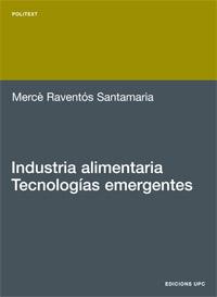 INDUSTRIA ALIMENTARIA : TECNOLOGÍAS EMERGENTES