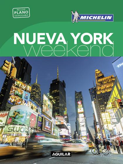 NUEVA YORK (LA GUÍA VERDE WEEKEND 2018).