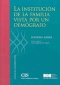 LA INSTITUCIÓN DE LA FAMILIA VISTA POR UN DEMÓGRAFO