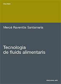 TECNOLOGIA DE FLUIDS ALIMENTARIS