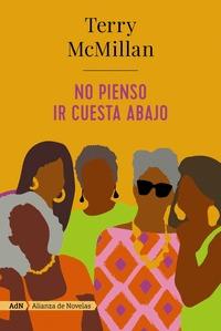 NO PIENSO IR CUESTA ABAJO (ADN).