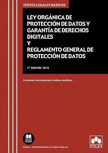LEY ORGÁNICA DE PROTECCIÓN DE DATOS PERSONALES Y GARANTÍA DE LOS DERECHOS DIGITA. CONTIENEN CON