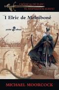 ELRIC DE MELNIBONÉ, I